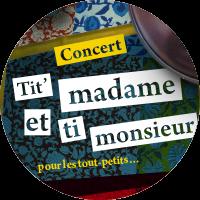 Tit' Madame et ti monsieur